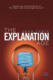 THE EXPLANATION AGE by John Lewis