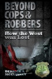 BEYOND COPS & ROBBERS by Derrick S. McCluskey