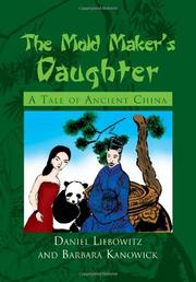 THE MOLD MAKER'S DAUGHTER by Daniel Liebowitz