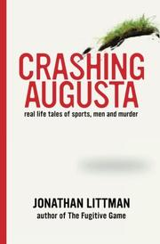 CRASHING AUGUSTA by Jonathan Littman