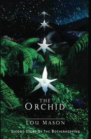 THE ORCHID by Lou Mason