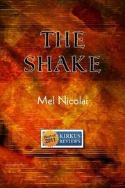 THE SHAKE by Mel Nicolai