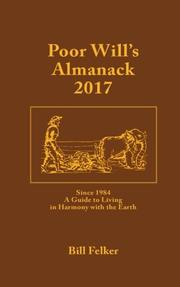 Poor Will's Almanack for 2017 by Bill Felker