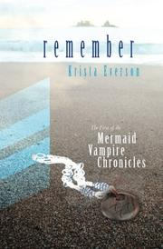 REMEMBER by Krista Everson