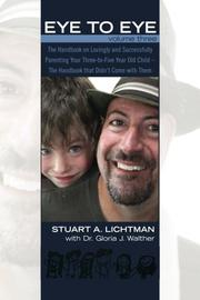 Eye to Eye Volume 3 by Stuart A. Lichtman