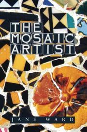 THE MOSAIC ARTIST by Jane Ward