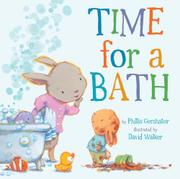 TIME FOR A BATH by Phillis Gershator