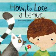 HOW TO LOSE A LEMUR by Frann Preston-Gannon