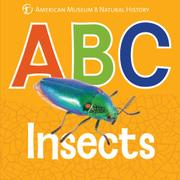 ABC INSECTS by American Museum of Natural History