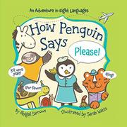HOW PENGUIN SAYS PLEASE! by Abigail Samoun
