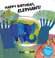 HAPPY BIRTHDAY, ELEPHANT! by La Coccinella