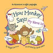 "HOW MONKEY SAYS ""MY NAME IS""! by Abigail Samoun"