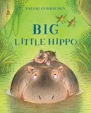 BIG LITTLE HIPPO by Valeri Gorbachev