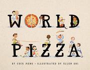 WORLD PIZZA by Cece Meng