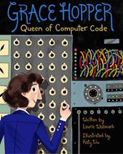 GRACE HOPPER by Laurie Wallmark