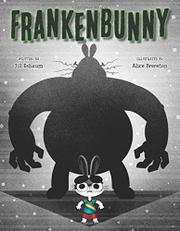 FRANKENBUNNY by Jill Esbaum