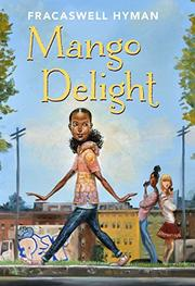 MANGO DELIGHT by Fracaswell Hyman