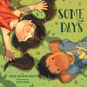 SOME DAYS by Karen Kaufman Orloff
