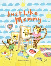 JUST LIKE MOMMY by Lucy Freegard