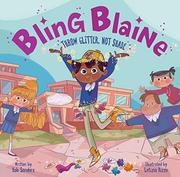 BLING BLAINE by Rob Sanders