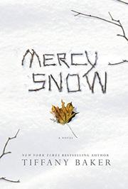MERCY SNOW by Tiffany Baker