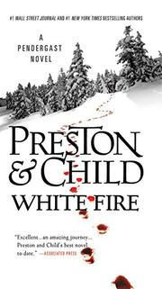 WHITE FIRE by Douglas Preston