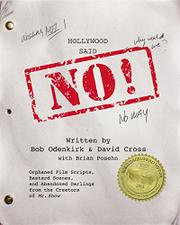 HOLLYWOOD SAID NO! by Bob Odenkirk