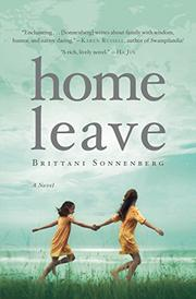 HOME LEAVE by Brittani Sonnenberg