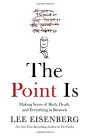 THE POINT IS by Lee Eisenberg