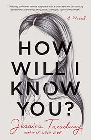 HOW WILL I KNOW YOU? by Jessica Treadway