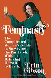 FEMINASTY by Erin Gibson