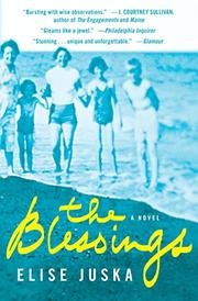 THE BLESSINGS by Elise Juska
