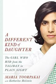 A DIFFERENT KIND OF DAUGHTER by Maria Toorpakai