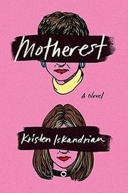 MOTHEREST by Kristen Iskandrian