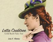 LOTTA CRABTREE by Lois V.  Harris
