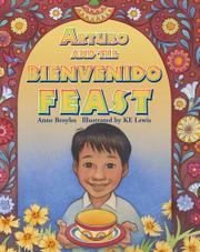ARTURO AND THE BIENVENIDO FEAST by Anne Broyles