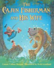 THE CAJUN FISHERMAN AND HIS WIFE by Connie Collins Morgan