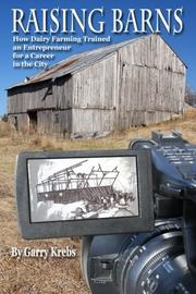 RAISING BARNS by Garry Krebs