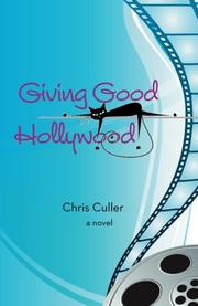 GIVING GOOD HOLLYWOOD by Chris Culler