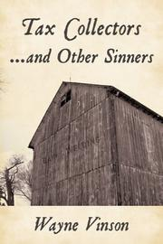 TAX COLLECTORS...AND OTHER SINNERS by Wayne Vinson