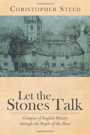 LET THE STONES TALK by Christopher Steed
