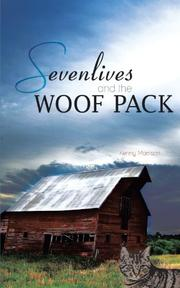 SEVENLIVES AND THE WOOF PACK by Kenny Morrison