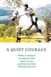 A QUIET COURAGE by Jim McCallum