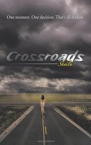CROSSROADS by Shaila
