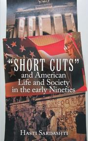 """SHORT CUTS"" AND AMERICAN LIFE AND SOCIETY IN THE EARLY NINETIES by Hasti Sardashti"