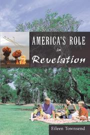 AMERICA'S ROLE IN REVELATION by Eileen Townsend