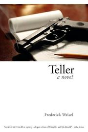 TELLER by Frederick Weisel