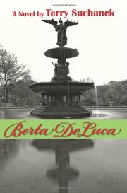 BERTA DELUCA by Terry Suchanek