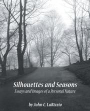 Silhouettes and Seasons by John C. Larizzio