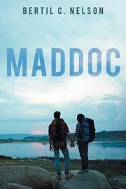 MADDOC by B.C. Nelson
